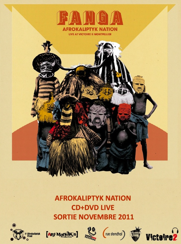 Fanga - Album Afrokaliptyk nation - CD + DVD live - Sortie novembre 2011