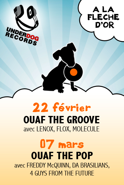 Flyer - Soirée Underdog - Ouaf the groove - Ouaf the pop